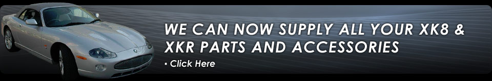 we can now supply all your XK8 & XKR parts and accessories
